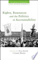Rights, Resources and the Politics of Accountability  Expanding The Real Freedoms That People Enjoy