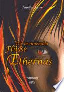 Die brennenden Fl  sse Ethernas