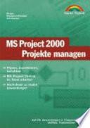 MS Project 2000 - Projekte managen