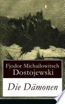 Die Dämonen - Vollständige deutsche Ausgabe