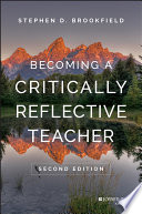 Becoming a Critically Reflective Teacher