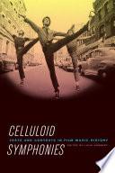 Celluloid Symphonies
