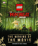 The LEGO   NINJAGO   MOVIE the Making of the Movie