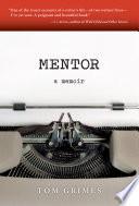 Mentor  A Memoir