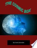The Cosmic Box