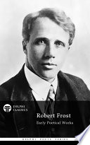 Delphi Works of Robert Frost  Illustrated