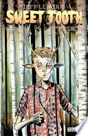 Sweet Tooth Deluxe Edition Book One by Jeff Lemire