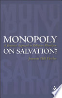 Monopoly on Salvation