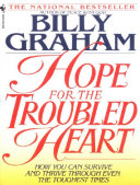 Hope For The Troubled Heart : loved one? the memories of childhood abuse?...