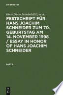 Festschrift für Hans Joachim Schneider zum 70. Geburtstag am 14. November 1998 / Essay in Honor of Hans Joachim Schneider