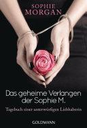 Das geheime Verlangen der Sophie M.