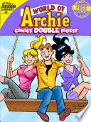 World Of Archie Comics Double Digest #49 : team—and archie, reggie and jughead all...