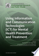 Using Information And Communication Technologies Ict For Mental Health Prevention And Treatment