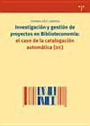 Investigación y gestión de proyectos en biblioteconomía