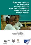 laboration et r  vision des programmes d enseignement pour l   ducation    la citoyennet   d  mocratique et aux droits de l homme
