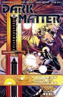 Dark Matter Volume 1  Rebirth