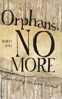 Orphans No More  First