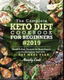 The Complete Keto Diet Cookbook For Beginners 2019