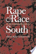 Rape and Race in the Nineteenth century South