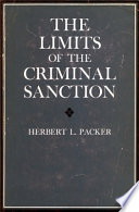 The Limits of the Criminal Sanction