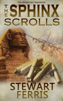 The Sphinx Scrolls Passionate Archaeologist And An Aristocrat Desperate