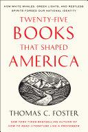 Twenty-five Books That Shaped America Book