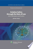 Aviation Safety Through the Rule of Law
