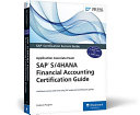 SAP S 4HANA Financial Accounting Certification Guide