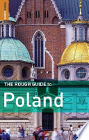 The Rough Guide to Poland To This Fascinating Country With