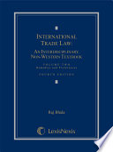 International Trade Law  An Interdisciplinary  Non Western Textbook  Fourth Edition  2015   Volume 2  Remedies and Preferences