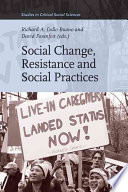 Social Change Resistance And Social Practices