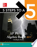 5 Steps to a 5  AP Physics 2  Algebra Based 2017