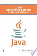 Java Enterprise Edition   A Practical Approach