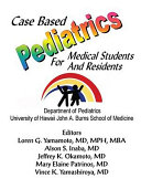 Case Based Pediatrics for Medical Students and Residents