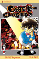 Case Closed  Vol  60 : a high school detective who has cracked...