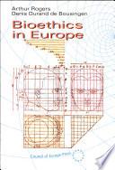 Bioethics in Europe