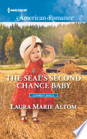 The SEAL s Second Chance Baby Book PDF