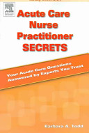 Acute Care Nurse Practitioner Secrets