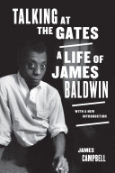 Talking at the Gates: A Life of James Baldwin (2nd Edition)