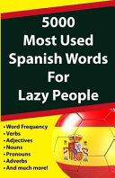 5000 Most Used Spanish Words for Lazy People