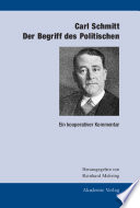 Carl Schmitt  Der Begriff des Politischen