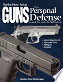 The Gun Digest Book of Guns for Personal Defense