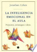La inteligencia emocional en el aula