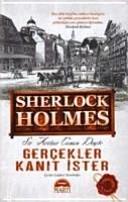 Sherlock Holmes   Gercekler Kanit Ister Ciltli