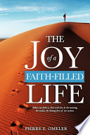 The Joy Of A Faith-Filled Life : ...