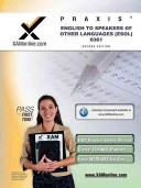 Praxis English to Speakers of Other Languages  Esol  0361