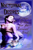 Nocturnal Desires  Erotic Tales for the Sensual Soul