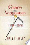 Grace and Vengeance