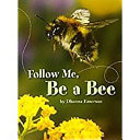 Follow Me  Be a Bee  Independent Book on Level Level 4 Chapter 2