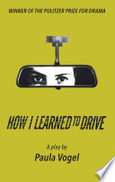 How I Learned To Drive Stand Alone Tcg Edition  book